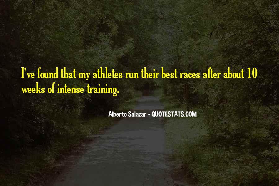 Alberto Salazar Quotes #1848908