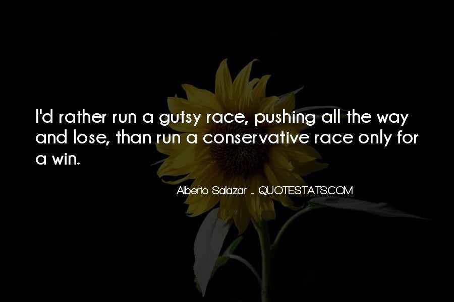 Alberto Salazar Quotes #533397