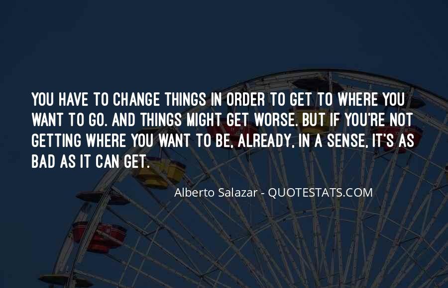 Alberto Salazar Quotes #614421