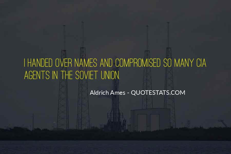 Aldrich Ames Quotes #1034083