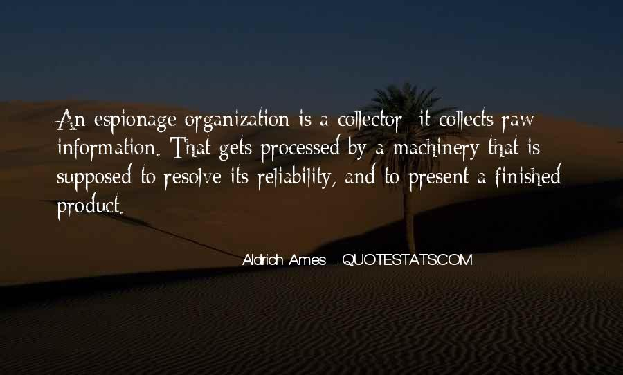 Aldrich Ames Quotes #1239140