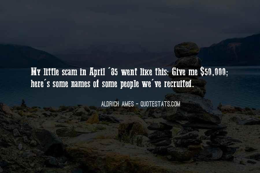 Aldrich Ames Quotes #1469360