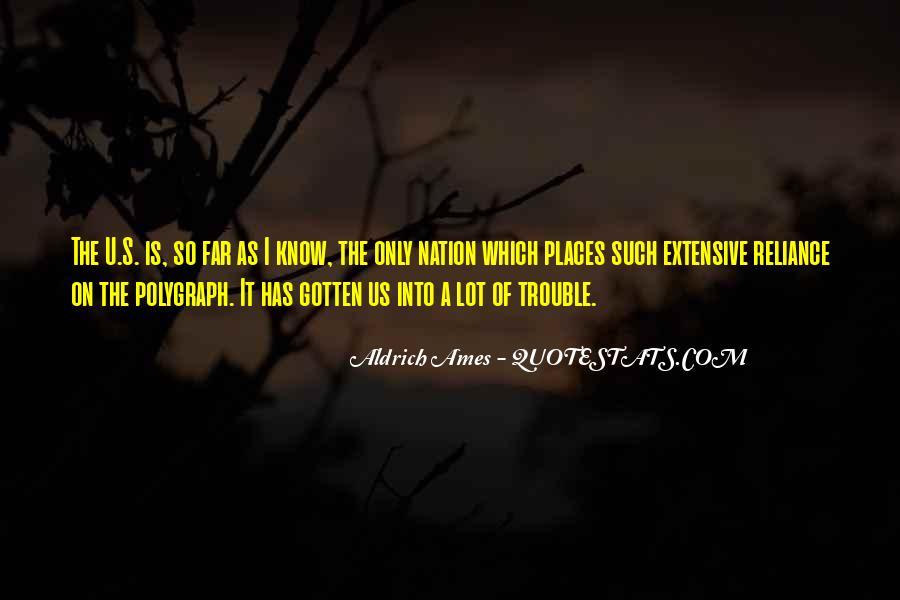 Aldrich Ames Quotes #1629943