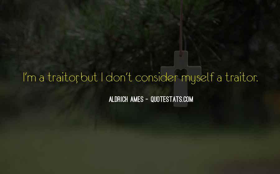 Aldrich Ames Quotes #1641605