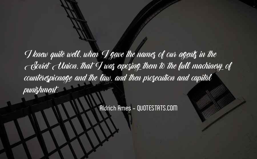 Aldrich Ames Quotes #498292