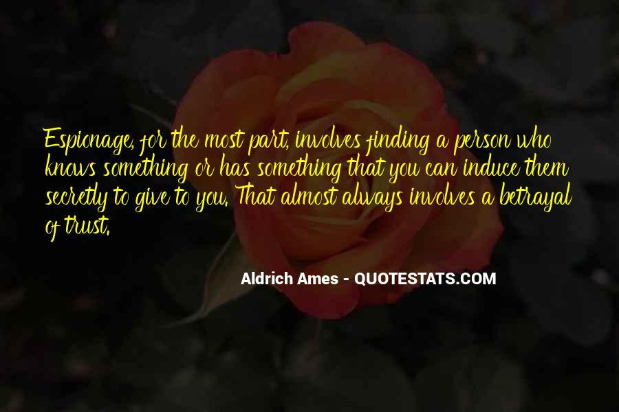 Aldrich Ames Quotes #581139