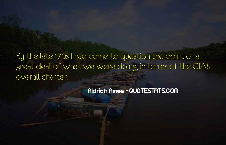Aldrich Ames Quotes #818681