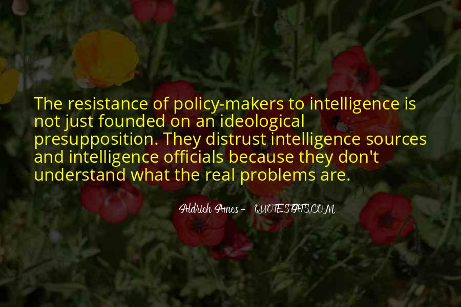 Aldrich Ames Quotes #871341