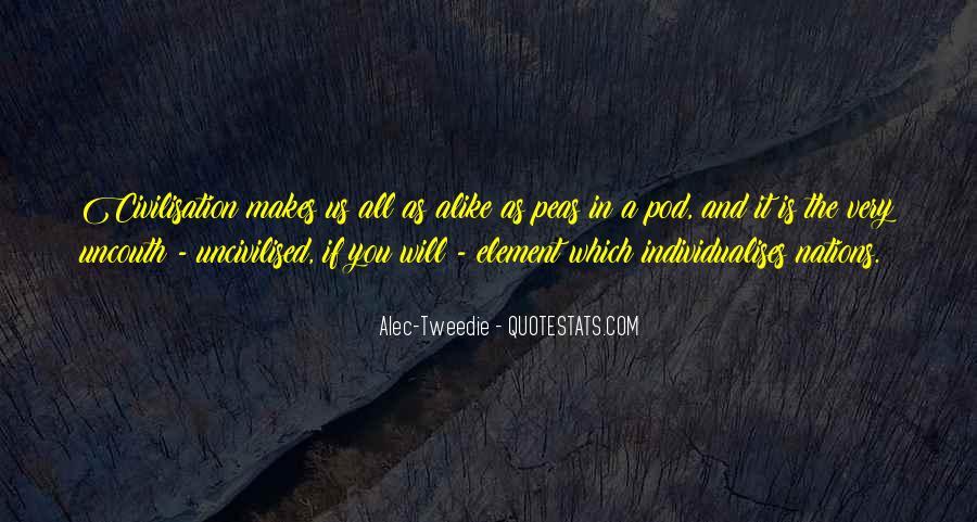 Alec-Tweedie Quotes #1651975