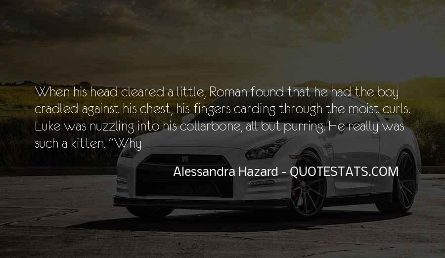 Alessandra Hazard Quotes #1150217