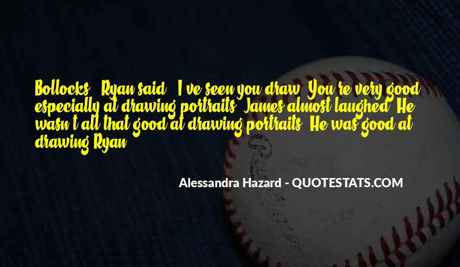 Alessandra Hazard Quotes #162252
