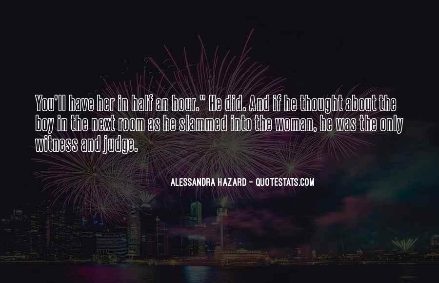Alessandra Hazard Quotes #879127