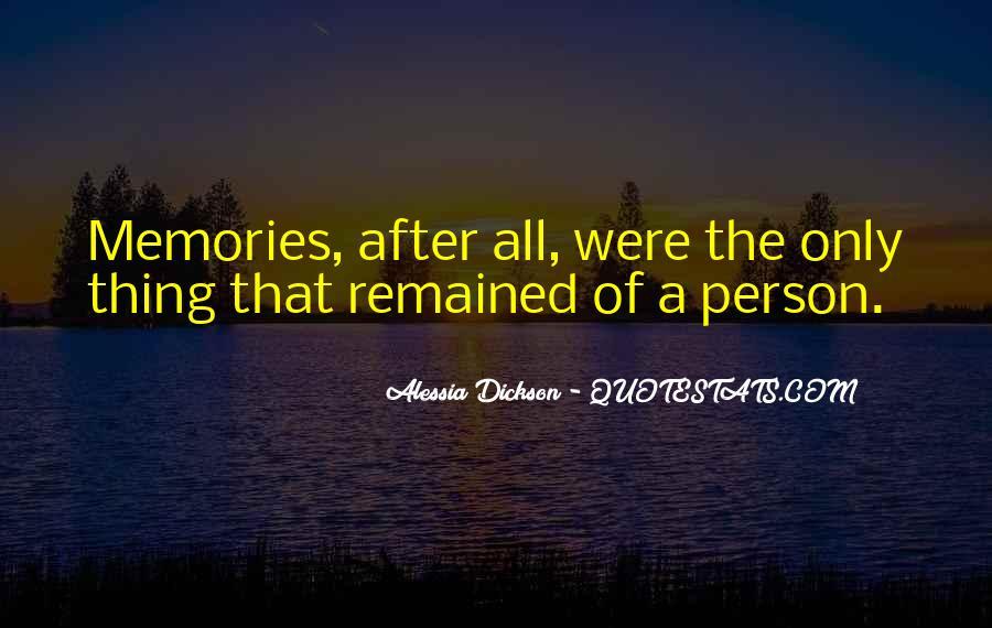 Alessia Dickson Quotes #1386239