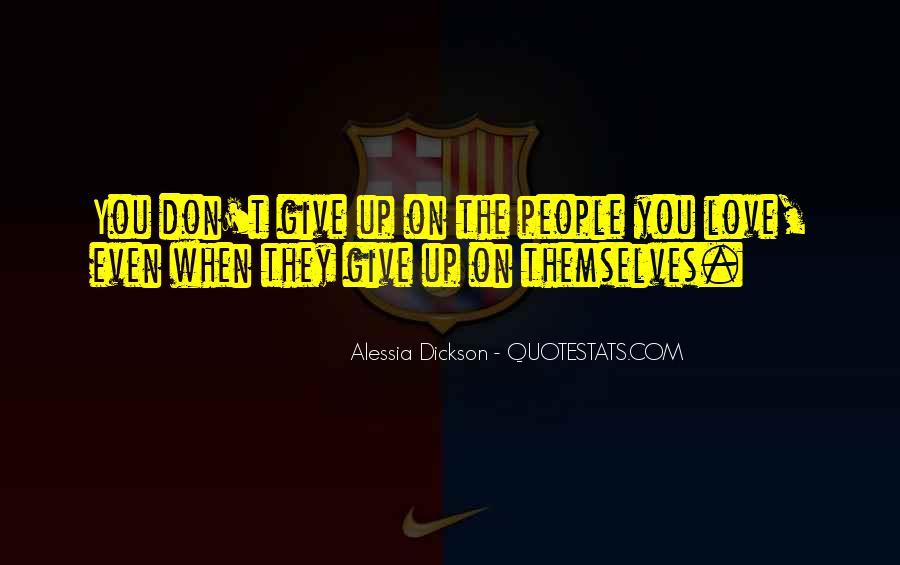 Alessia Dickson Quotes #1479831