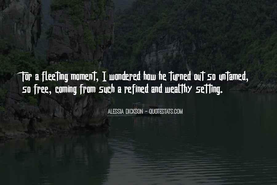 Alessia Dickson Quotes #54460