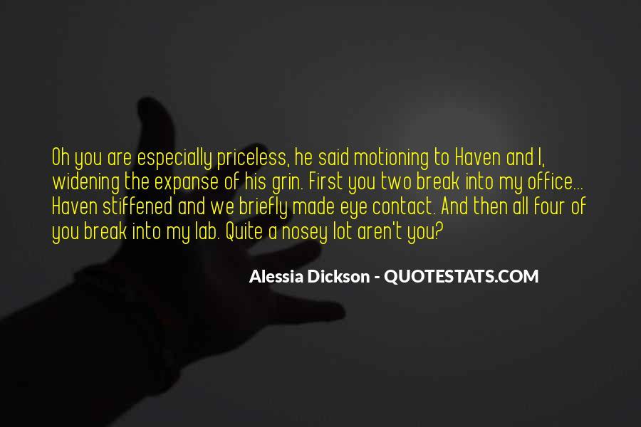 Alessia Dickson Quotes #739193