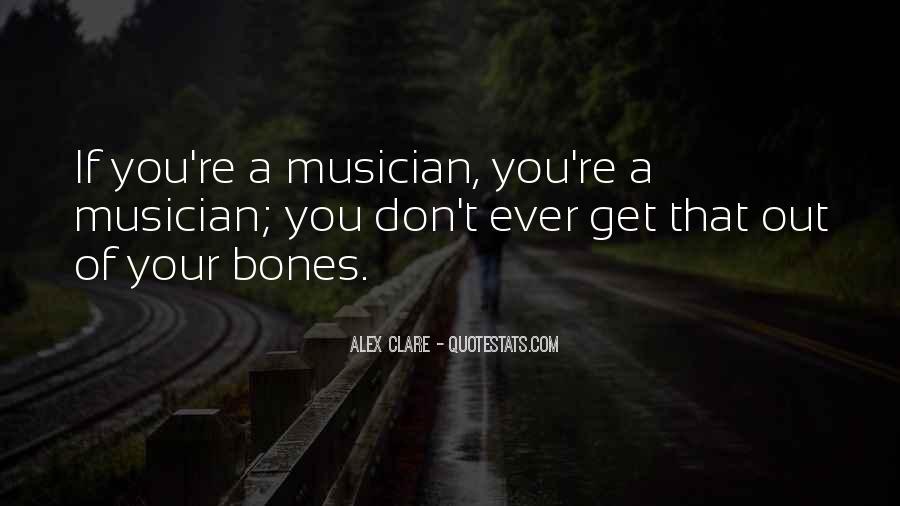 Alex Clare Quotes #610286