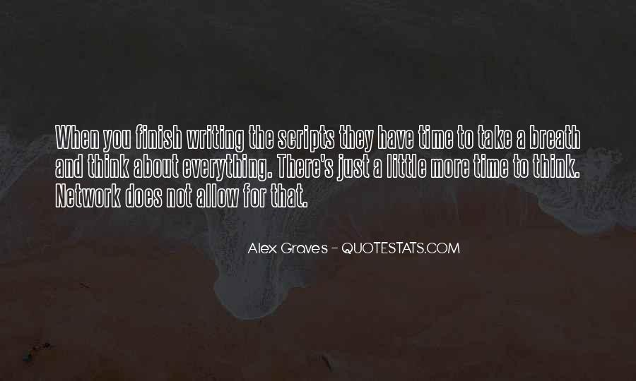 Alex Graves Quotes #1572549