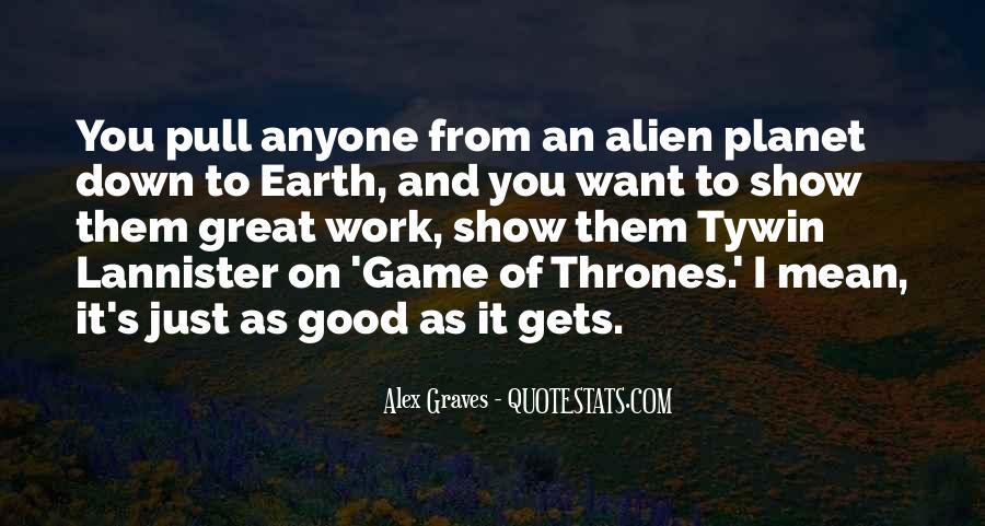 Alex Graves Quotes #451385