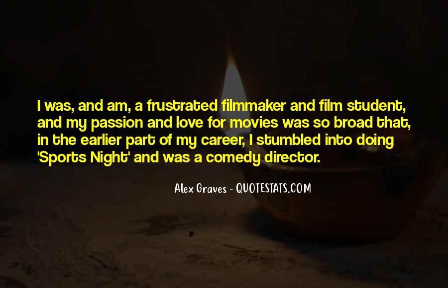 Alex Graves Quotes #499438