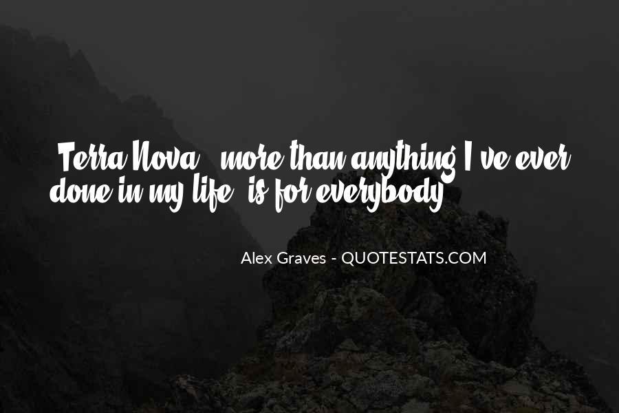 Alex Graves Quotes #568977