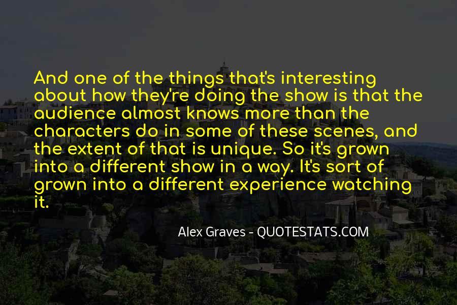 Alex Graves Quotes #981380