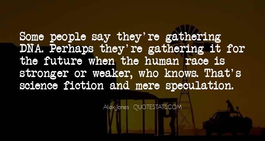 Alex Jones Quotes #1455463