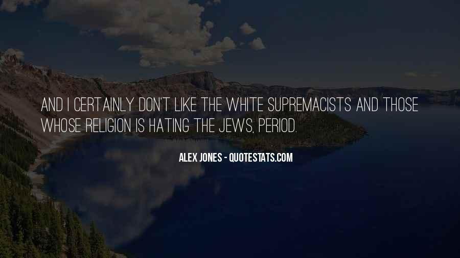 Alex Jones Quotes #436757