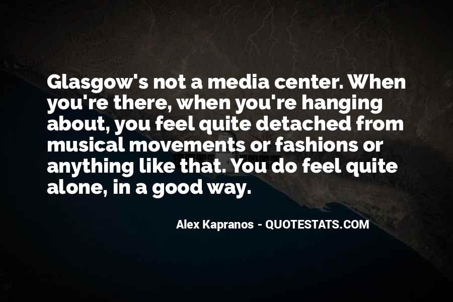 Alex Kapranos Quotes #1160657