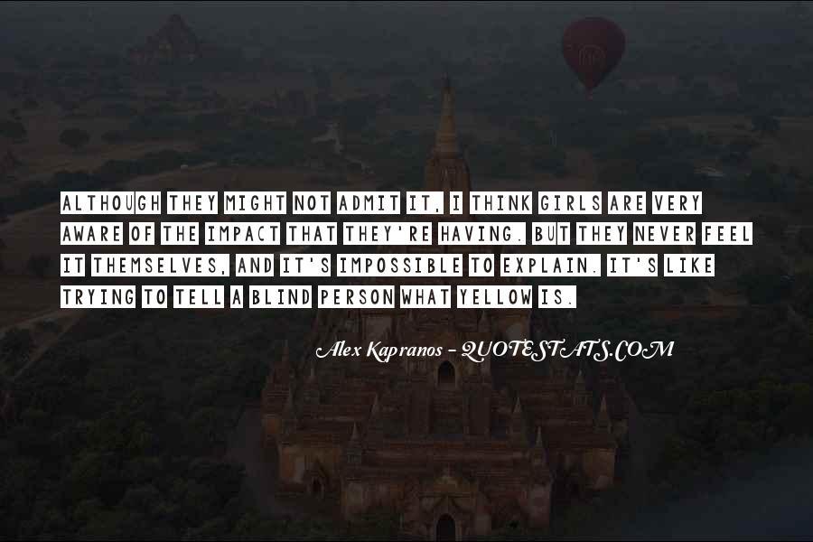 Alex Kapranos Quotes #1310817