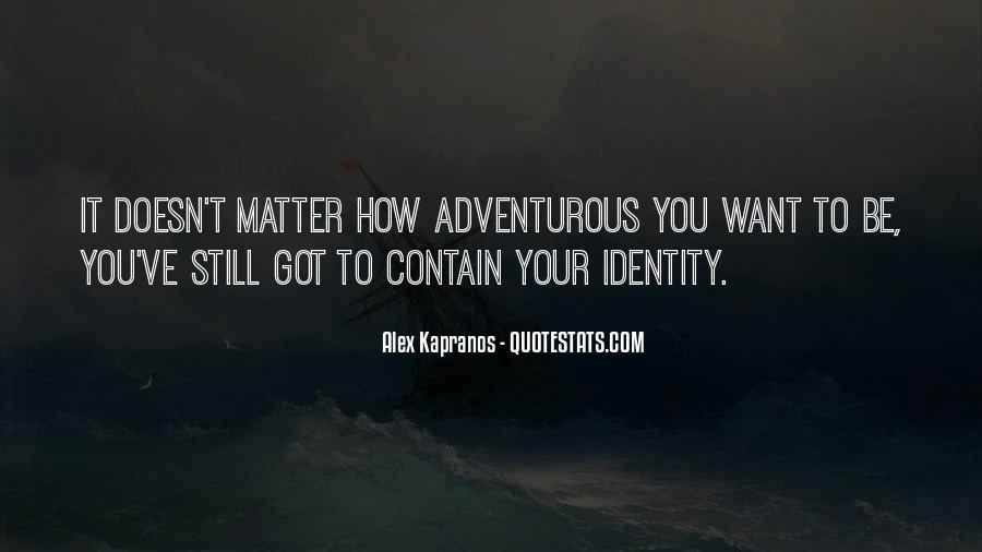 Alex Kapranos Quotes #1771721