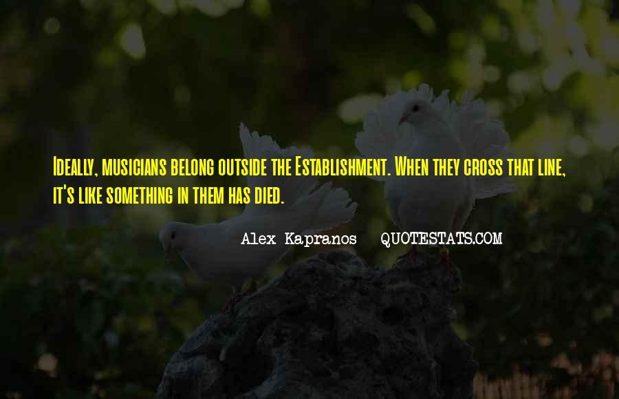 Alex Kapranos Quotes #1793480