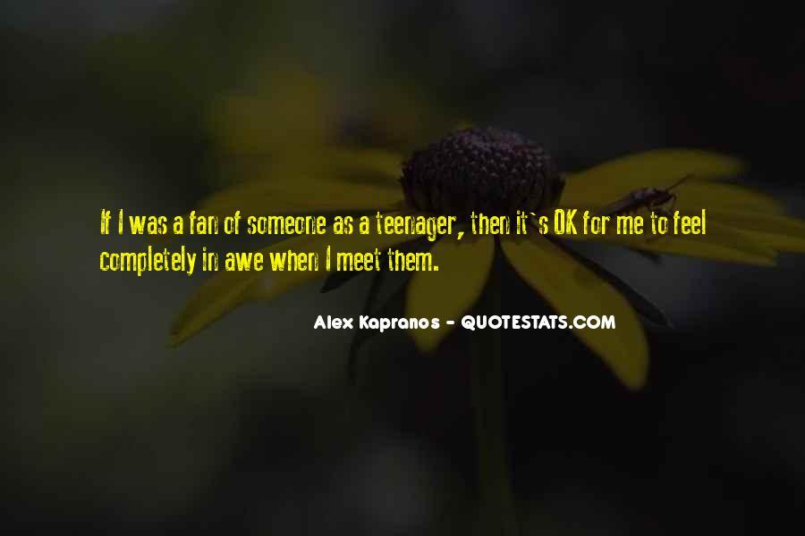 Alex Kapranos Quotes #37862