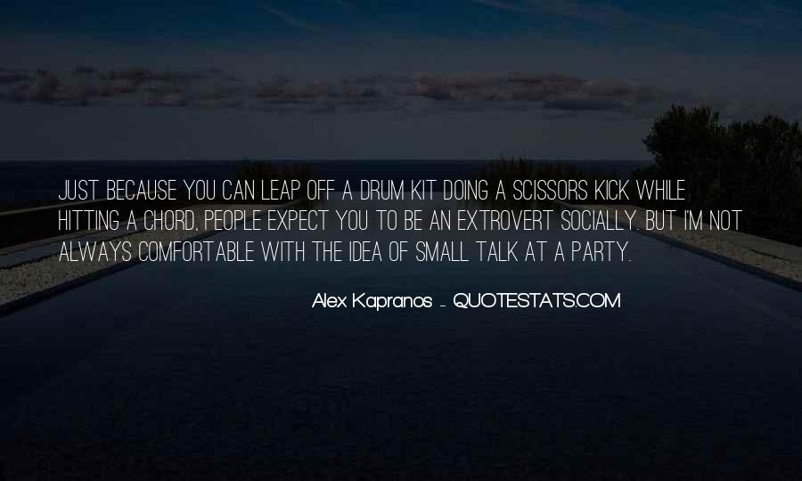 Alex Kapranos Quotes #477439