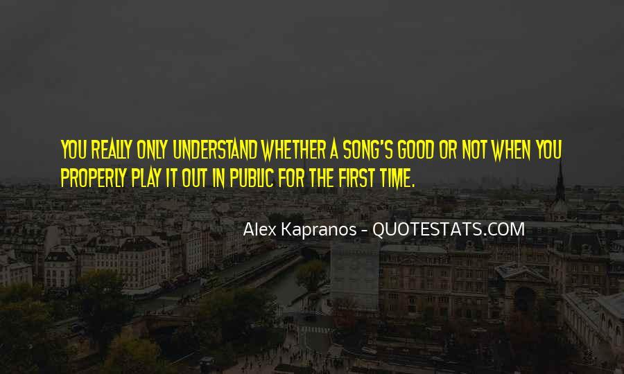 Alex Kapranos Quotes #983354