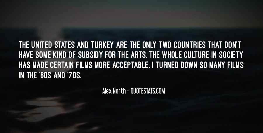 Alex North Quotes #1070663