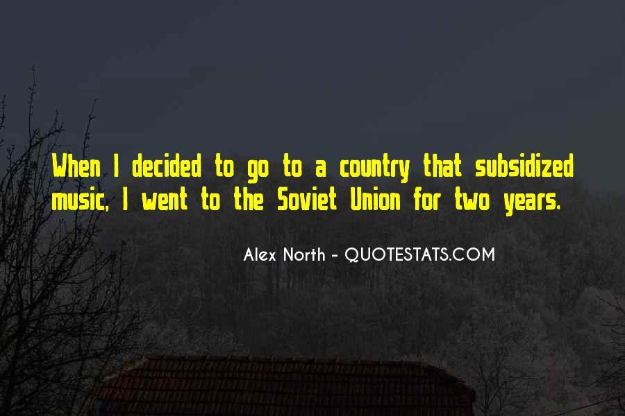 Alex North Quotes #223412