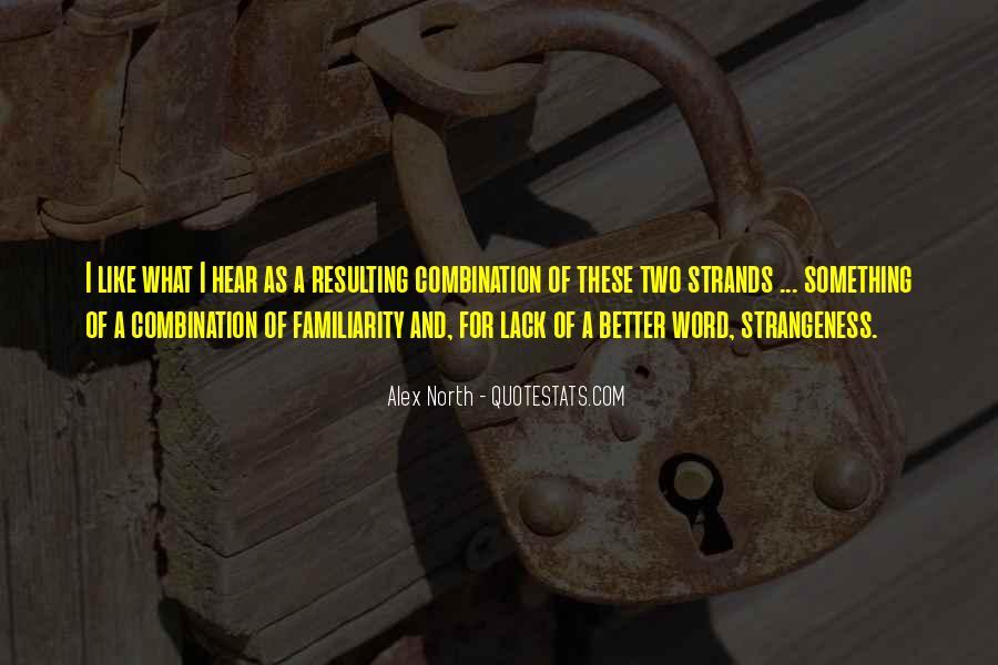 Alex North Quotes #75202