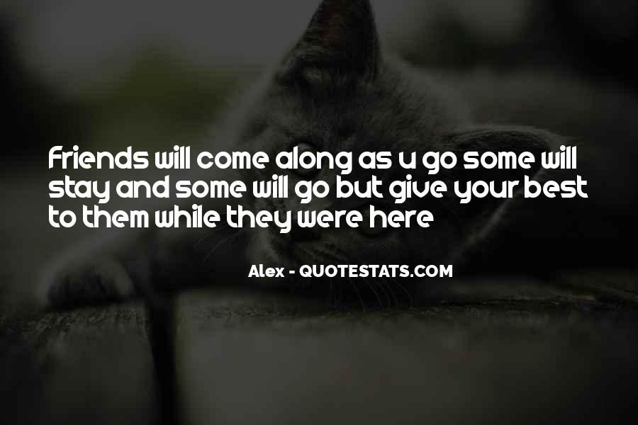 Alex Quotes #1846106