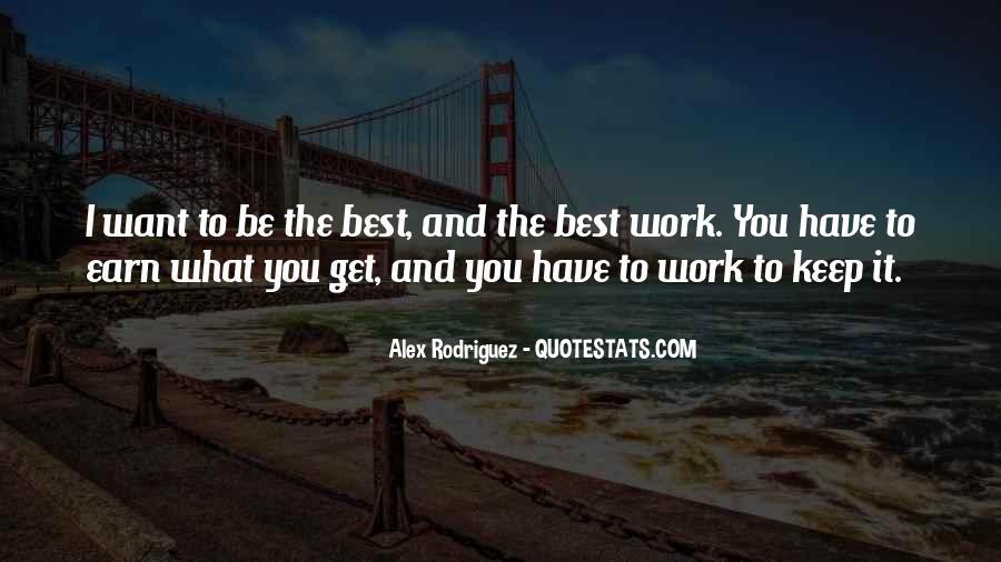 Alex Rodriguez Quotes #1126950