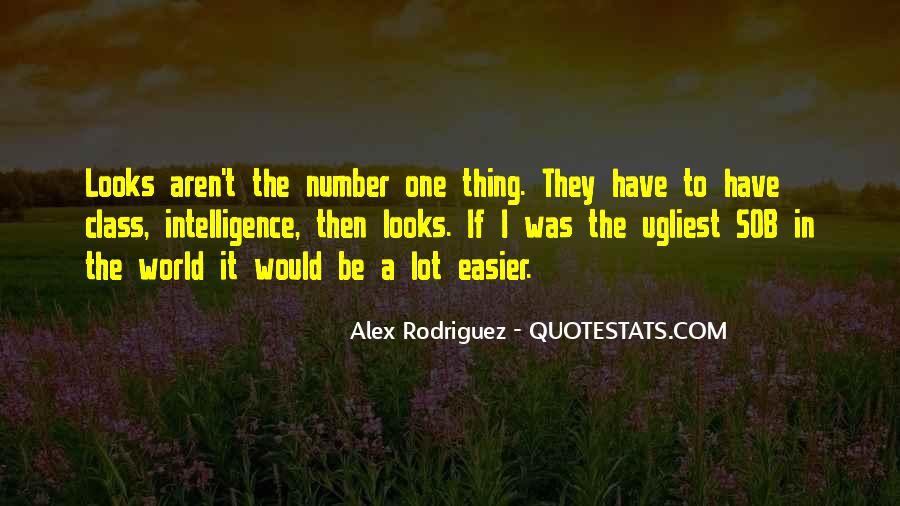 Alex Rodriguez Quotes #1170143