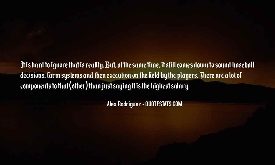 Alex Rodriguez Quotes #1328764