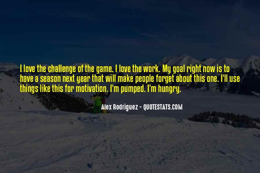 Alex Rodriguez Quotes #1474237