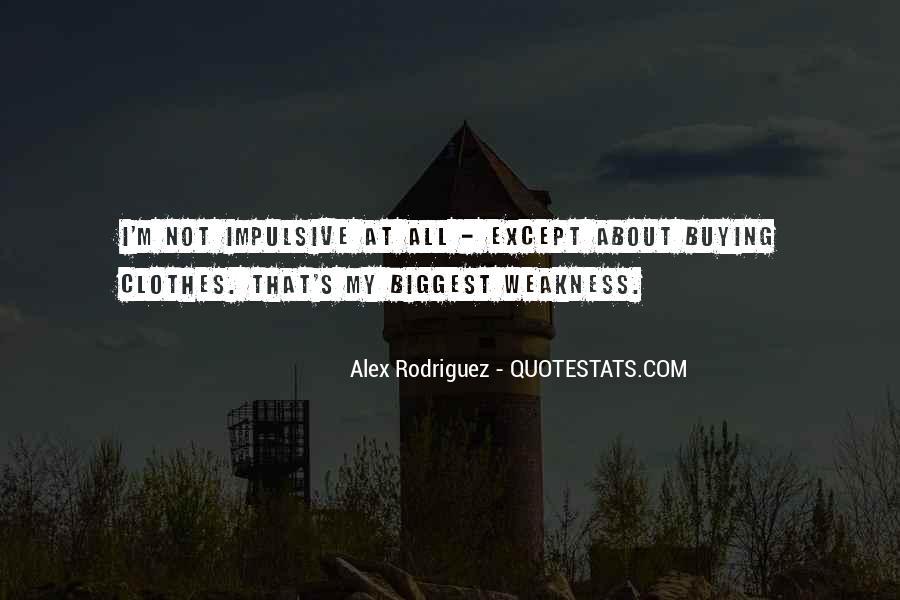 Alex Rodriguez Quotes #1483524