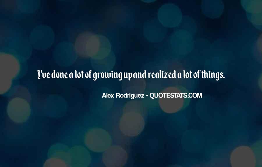 Alex Rodriguez Quotes #1735220