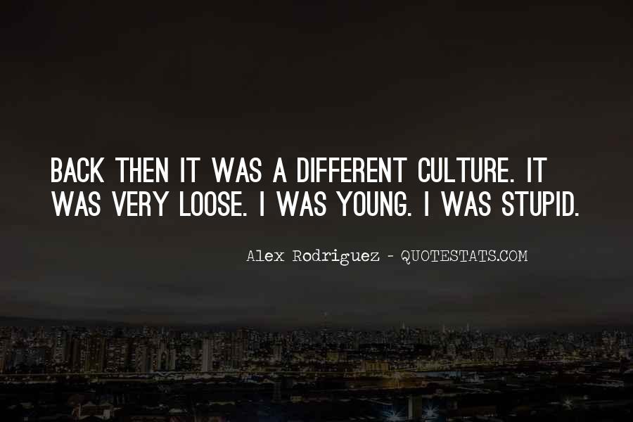 Alex Rodriguez Quotes #1832524