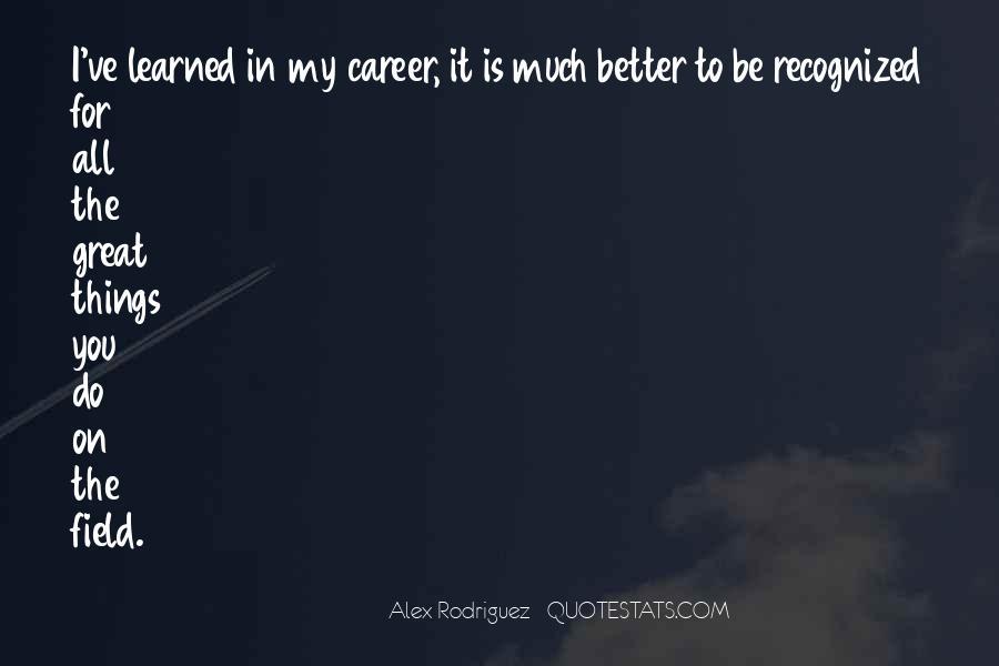 Alex Rodriguez Quotes #497086