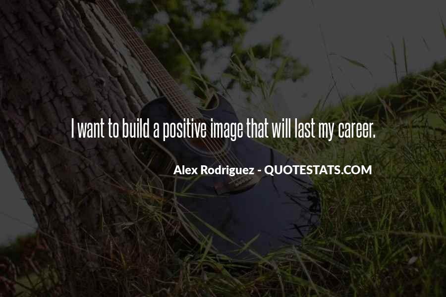 Alex Rodriguez Quotes #692090