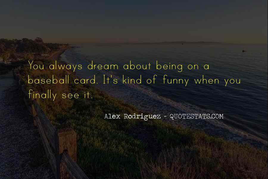 Alex Rodriguez Quotes #695263