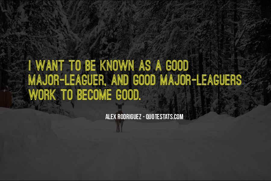 Alex Rodriguez Quotes #710265